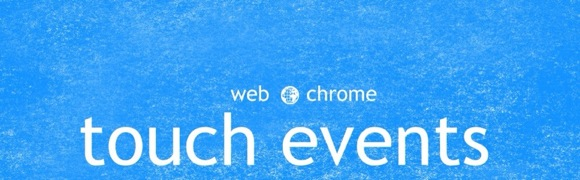 chrome_touchevents.jpg